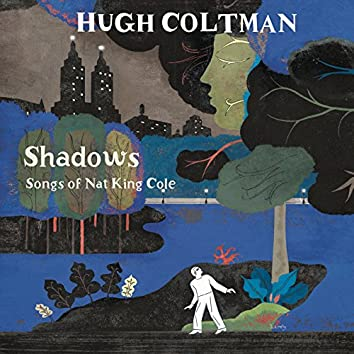 Shadows - Songs of Nat King Cole