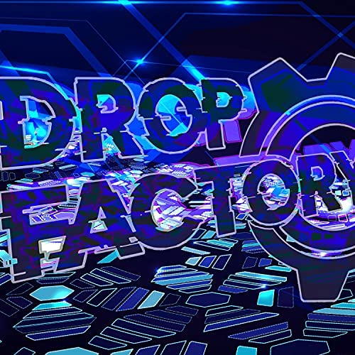 The Drop Factory