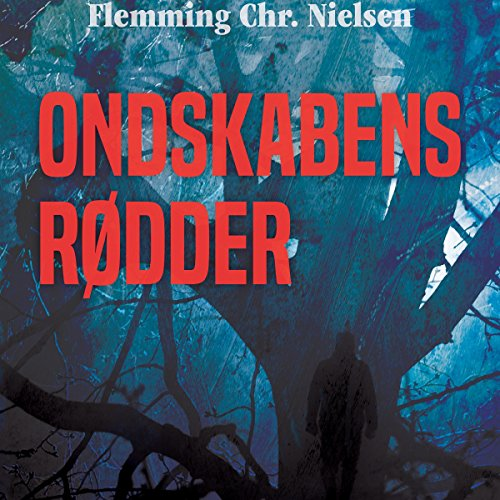 Ondskabens rødder audiobook cover art