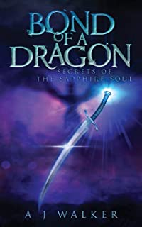 Bond of a Dragon: Secrets of the Sapphire Soul