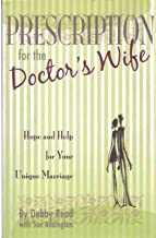 PRESCRIPTION FOR THE DOCTOR'S WIFE