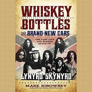 Whiskey Bottles and Brand-New Cars audiobook cover art