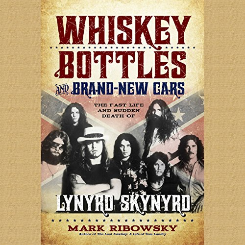 Whiskey Bottles and Brand-New Cars audiobook cover art