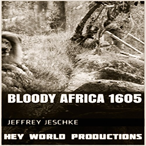 Bloody Africa 1605 audiobook cover art