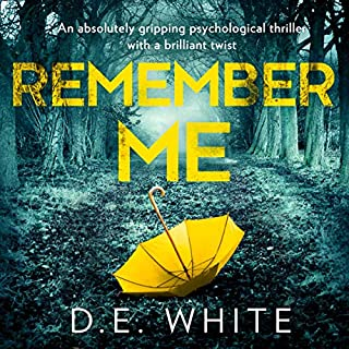 Remember Me                   By:                                                                                                                                 D. E. White                               Narrated by:                                                                                                                                 Caryl Jones                      Length: 12 hrs and 34 mins     16 ratings     Overall 4.3