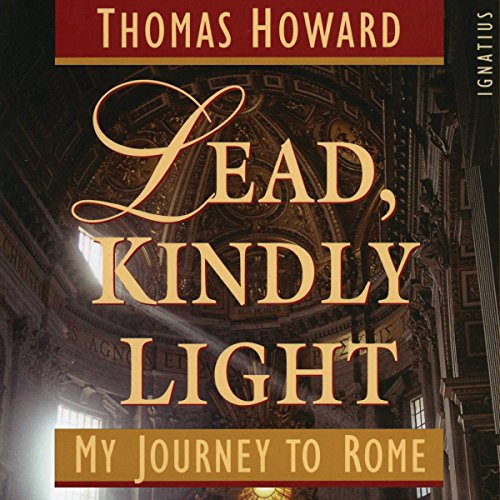 Lead, Kindly Light: My Journey to Rome cover art