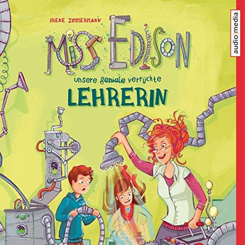 Couverture de Miss Edison: Unsere (geniale) verrückte Lehrerin