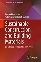 Sustainable Construction and Building Materials: Select Proceedings of ICSCBM 2018 (Lecture Notes in Civil Engineering Book 25)