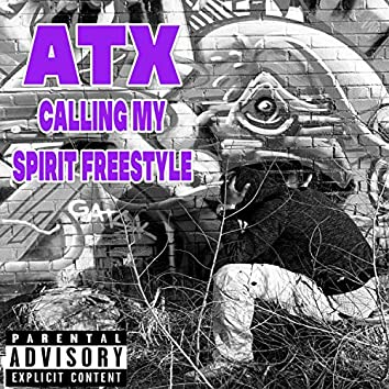 Calling My Spirit (Freestyle)