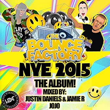 The Bounce Factory NYE 2015 (Mixed by JoJo)