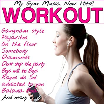 My Gym Music Workout. Now Hits