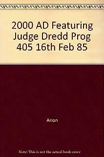 2000 AD Featuring Judge Dredd Prog 405 16th Feb 85