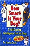 Image of How Smart Is Your Dog?