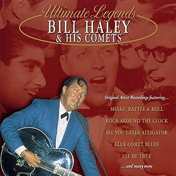 Ultimate Legends: Bill Haley & His Comets