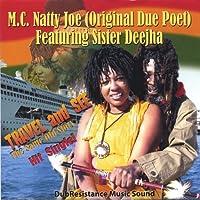 Travel & See by M.C. Natty Joe Original Due Poet (2013-05-03)