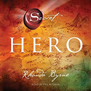 Hero     The Secret              By:                                                                                                                                 Rhonda Byrne                               Narrated by:                                                                                                                                 Rhonda Byrne                      Length: 4 hrs and 13 mins     80 ratings     Overall 4.7