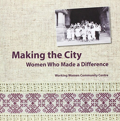 Making the City: Women Who Made a Difference (Sociology)