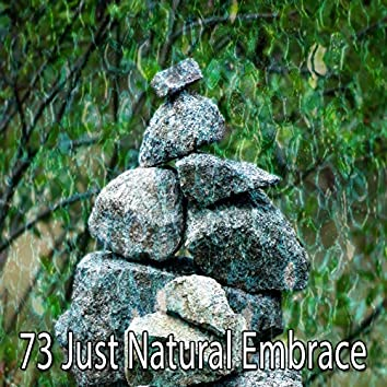 73 Just Natural Embrace