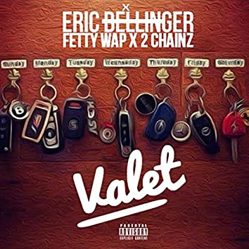 Valet (feat. Fetty Wap and 2 Chainz)