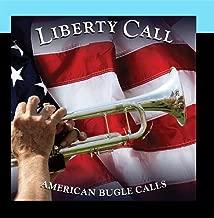 Liberty Call: American Bugle Calls