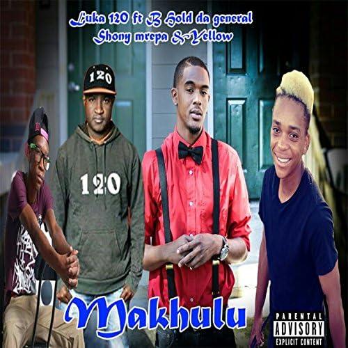 Luka 120 feat. B Hold da General, Shony Mrepa & Yellow