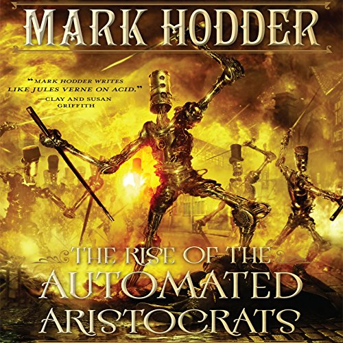 The Rise of the Automated Aristocrats audiobook cover art
