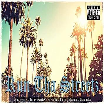 Run Tha Streetz (feat. Dominator, P.Luvv, Lucha Fehrmon & Lorde Sanctus)