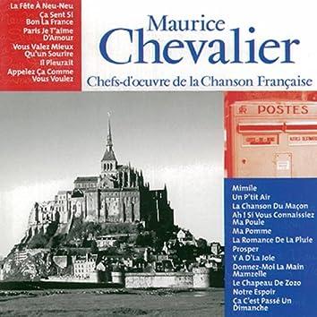 Chefs-d'oeuvre de la Chanson Française: Maurice  Chevalier, Vol. 1