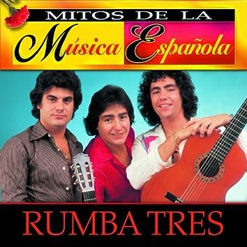 Mitos de la Musica Española : Rumba Tres