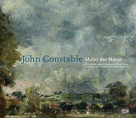 John Constable: Maler der Natur: Ölskizzen und Zeichnungen aus dem Victoria and Albert Museum, London