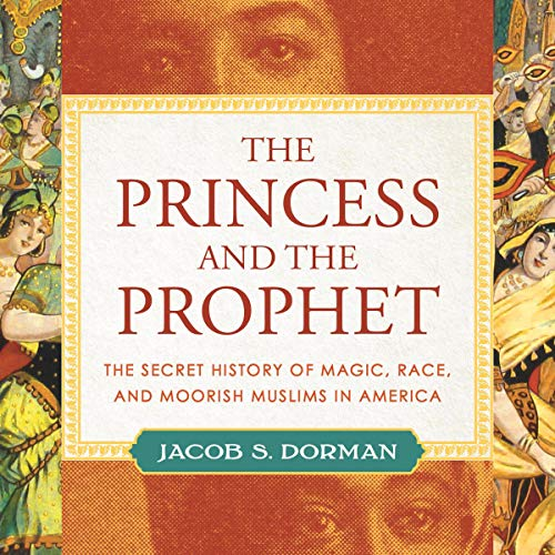 The Princess and the Prophet Audiobook By Jacob Dorman cover art
