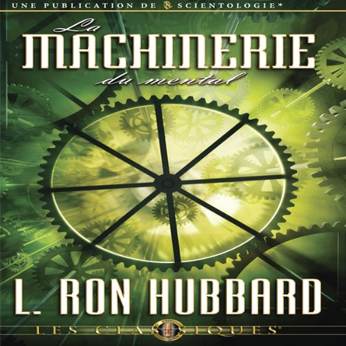 La Machinerie du Mental (The Machinery of the Mind) cover art