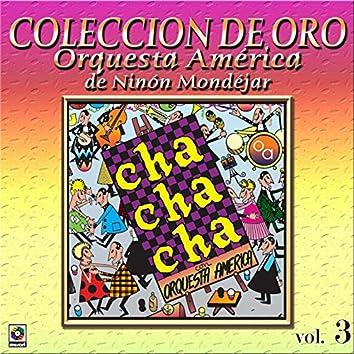 Colección De Oro: Bailando Al Compás Del Cha Cha Chá, Vol. 3