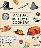[A Visual History of Cookery] (By: Duncan McCorquodale) [published: March, 2010] - Black Dog Publishing Ltd - 02/03/2010