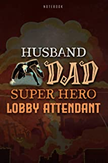 Notebook Journal Husband Dad Super Hero Lobby Attendant Job Title Working Cover, Father's Day, Halloween Gift: Hourly, To ...