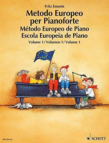 Metodo Europeo per Pianoforte: Band 1. Klavier. (Europäische Klavierschule)