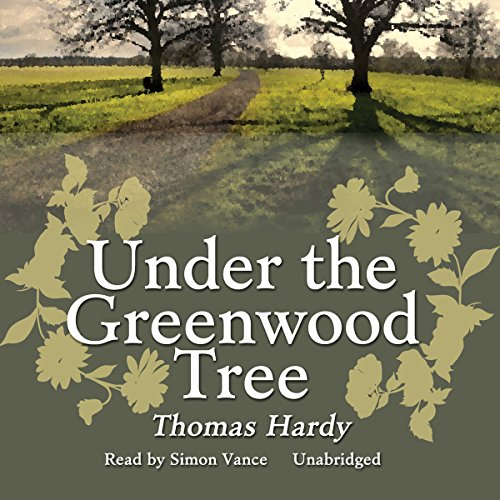 Under the Greenwood Tree audiobook cover art