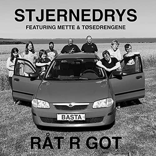 Stjernedrys feat. Mette & tøsedrengene