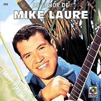 Lo Mejor De - Mike Laure