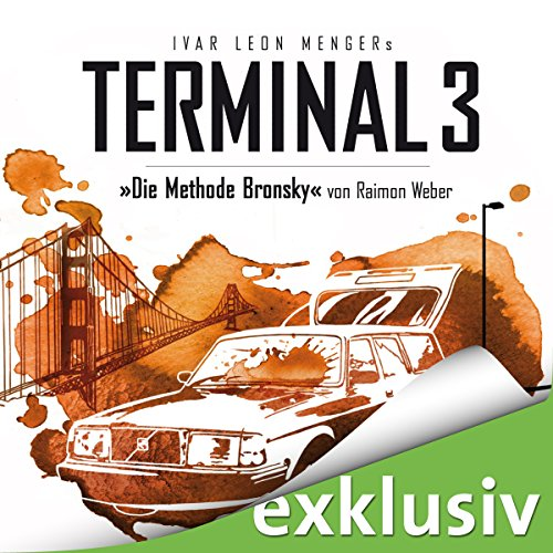 Die Methode Bronsky (Terminal 3 - Folge 5) Titelbild