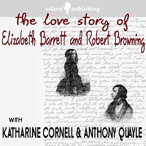 The Love Story of Elizabeth Barrett & Robert Browning audiobook cover art
