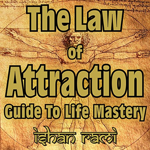 The Law of Attraction Guide to Life Mastery audiobook cover art