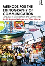Methods for the Ethnography of Communication: Language in Use in Schools and Communities (English Edition)