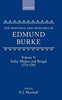 The Writings and Speeches of Edmund Burke: India: Madras and Bengal 1774-1785