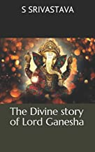 The Divine story of Lord Ganesha