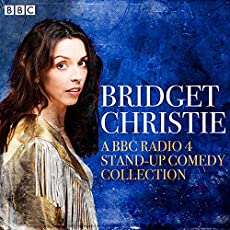 Bridget Christie - A BBC Radio 4 Stand-Up Comedy Collection