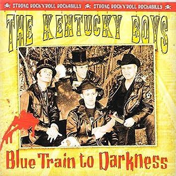 Blue Train to Darkness