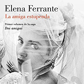 La amiga estupenda [My Brilliant Friend] audiobook cover art