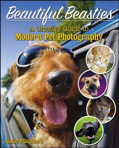Beautiful Beasties: A Creative Guide to Modern Pet Photography