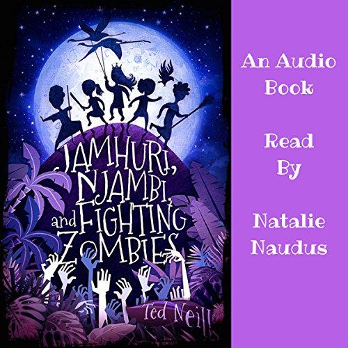 Jamhuri, Njambi & Fighting Zombies audiobook cover art